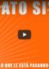 Laudato Si' en vídeos por capítulos