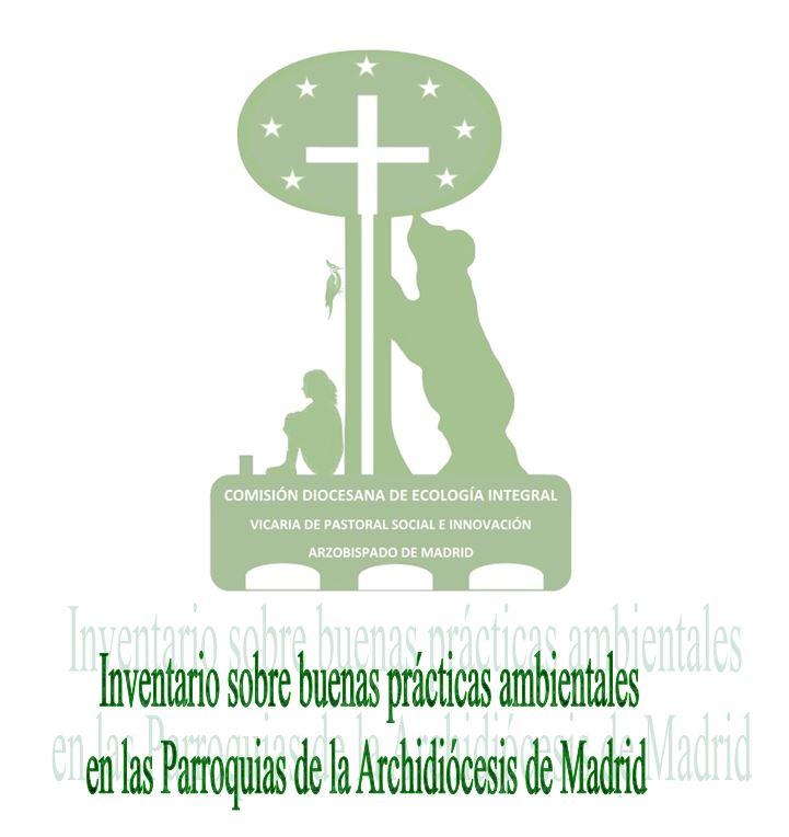 inventario-sobre-buenas-prc3a1ctics-ambientales-en-las-parroquias-de-la-archidic3b3cesis-de-madrid
