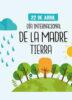¿FELIZ DÍA INTERNACIONAL DE LA MADRE TIERRA?